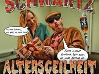 """Schwartz bringt """"Altersgeilheit"""""""