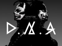 """Genetikk: """"D.N.A."""" erscheint im Juni"""