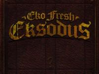 Eko Fresh: Eksodus kommt Ende August