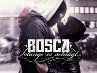 Bosca – Solange es schlägt (Album)