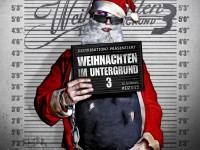 """Distributionz: """"Weihnachten im Untergrund 3″ am 20. Dezember"""