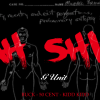 G-Unit – Ahhh Shit (Audio)