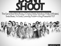 The Game – Don't Shoot feat. Diddy, Rick Ross, Fabolous uvm. (Audio)