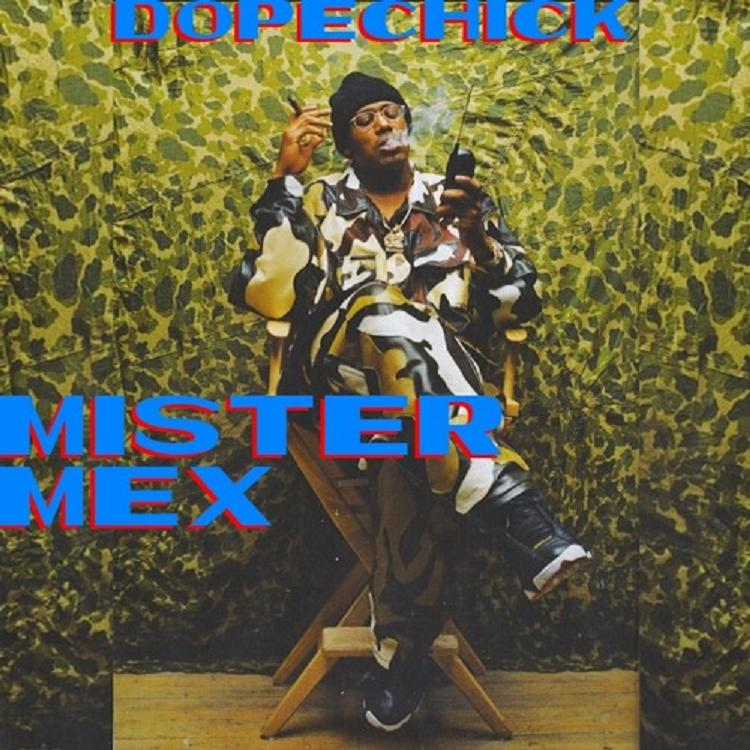 Mister Mex-DopeChick