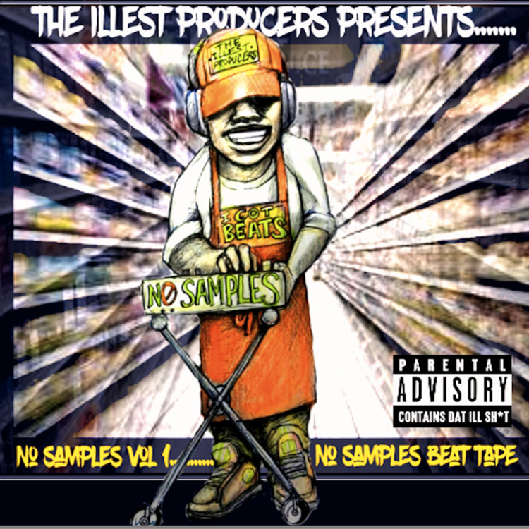 The Illest Producers - No Samples Beat Tape Vol. 1