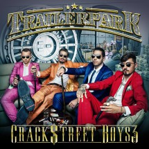 Trailerpark-Crackstreet-Boys-3