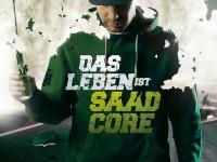 Baba Saad – Das Leben ist Saadcore (Review)