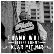 frank-white-keiner-kommt-klar-mit-mir-cover