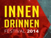 Pro Tag 2×2 Freikarten fürs Innen Drinnen Festival