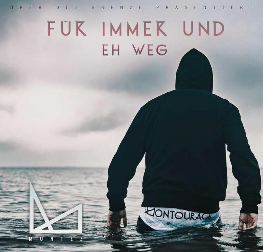montez-fuer-immer-und-eh-weg-cover