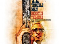 T.I. – Trouble Man: Heavy is the head (Album)